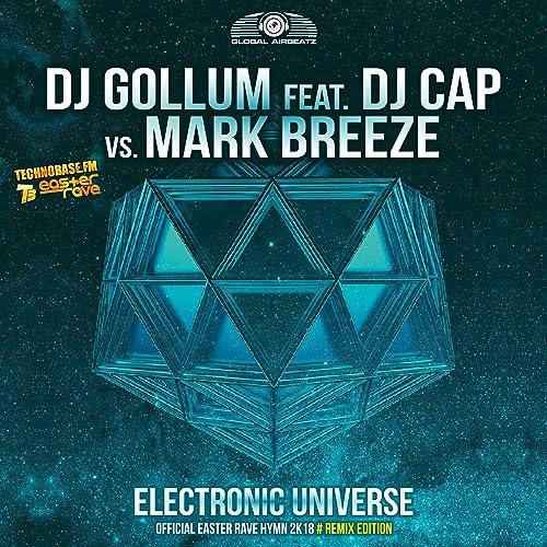 DJ Gollum feat. DJ Cap vs. Mark Breeze - Electronic Universe