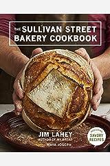 The Sullivan Street Bakery Cookbook Kindle Edition