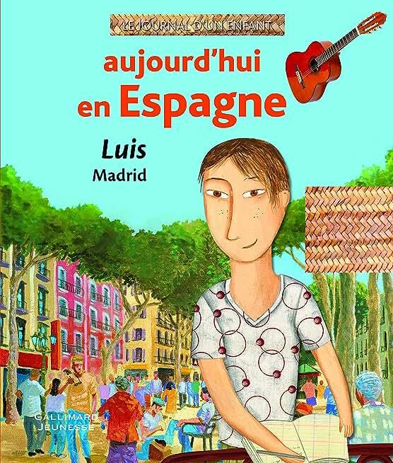 Aujourd'hui en Espagne: Luis, Madrid