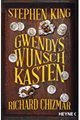 Gwendys Wunschkasten (Gwendy-Reihe 1) (German Edition) eBook Kindle