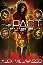 The Pact Series Omnibus One: Sailor Ray and the Darkest Night, Sailor Ray and the Dark Descent, Sailor Ray and the Beautiful Lie: A Demon Hunting Supernatural Thriller (The Pact Collection)