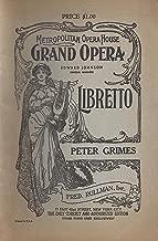 Peter Grimes Libretto (1945 Edition of the Metropolitan Opera House)
