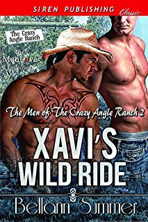 Xavi's Wild Ride [The Men of the Crazy Angle Ranch 2] (Siren Publishing Classic ManLove)