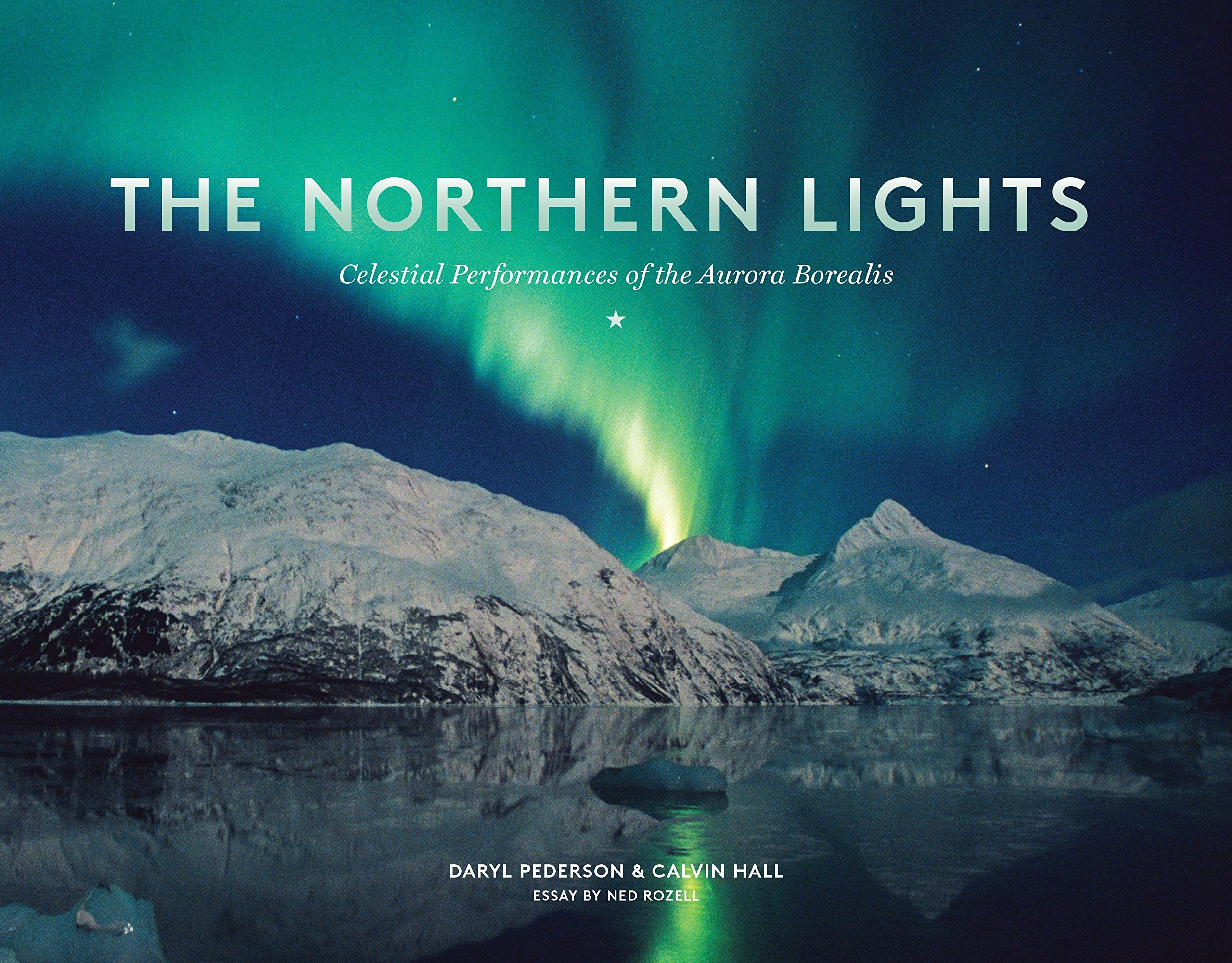 Image OfThe Northern Lights: Celestial Performances Of The Aurora Borealis Lingua Inglese