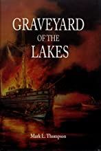 Graveyard of the Lakes (Great Lakes Books Series)