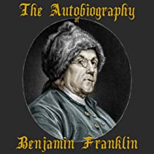 The Autobiography of Benjamin Franklin, Part I