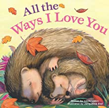 All the Ways I Love You (Padded Board Book)