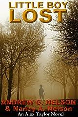 Little Boy Lost (Alex Taylor Book 2) Kindle Edition