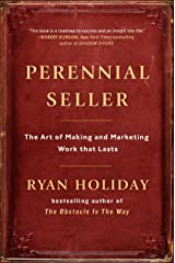 Perennial Seller: The Art of Making and Marketing Work that Lasts (English Edition) eBook Kindle