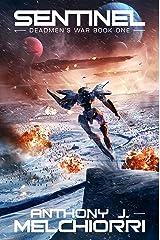 Sentinel (Deadmen's War Book 1) Kindle Edition