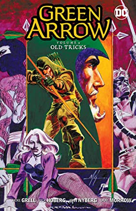 Green Arrow 9: Old Tricks