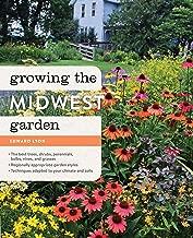 Growing the Midwest Garden: Regional Ornamental Gardening (Regional Ornamental Gardening Series)