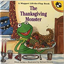 The Thanksgiving Monster: A Lift-the-Flap Book (Muppets)