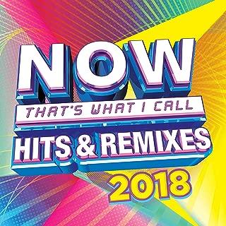 NOW Hits & Remixes 2018