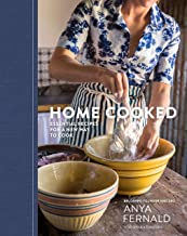 Home Cooked: Essential Recipes for a New Way to Cook [A Cookbook]