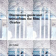 Discussion guide and trivia questions from Oculus: Horror film and TV guide (American horror films Book 1)