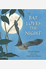Bat Loves the Night: Read and Wonder Kindle Edition