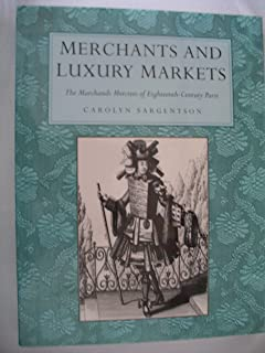 Merchants and Luxury Markets