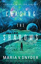 Chasing the Shadows (Sentinels of the Galaxy Book 2)