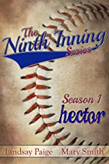 Hector (The Ninth Inning Book 3) Kindle Edition