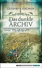 Das dunkle Archiv: Roman (Die Bibliothekare 4) (German Edition)