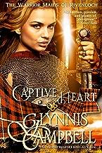 Captive Heart (The Warrior Maids of Rivenloch Book 2)