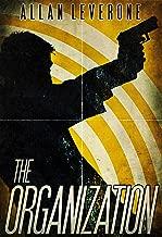 The Organization (Jack Sheridan Pulp Thrillers Book 1)