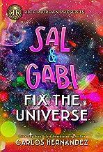 Sal and Gabi Fix the Universe (Sal and Gabi Novel, A Book 2)