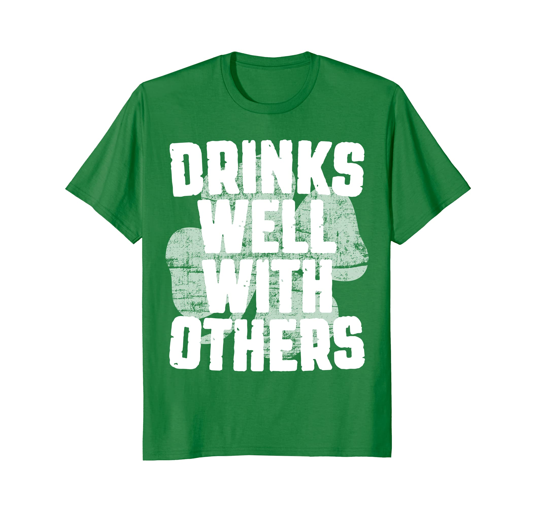 Drinks Well With Others T-Shirt St. Patrick Day Gift Shirt- TPT