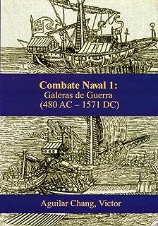 Galeras de guerra (480 a.C.-1571 d.C.)