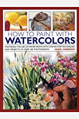 How to Paint With Watercolors Hardcover