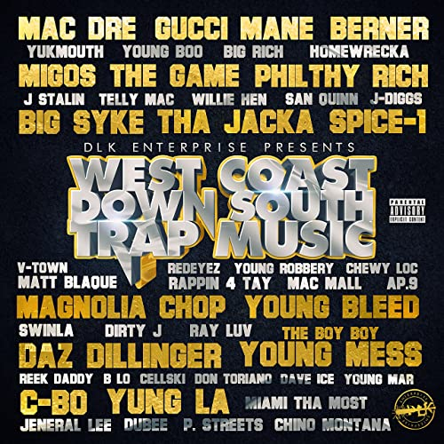 West Coast Down South Trap Music [Explicit] by Various