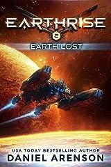 Earth Lost (Earthrise Book 2) Kindle Edition