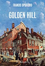 Golden Hill: Roman historique (French Edition)