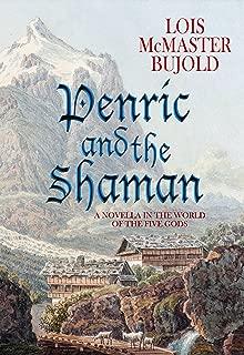 Penric and the Shaman: Penric & Desdemona Book 2