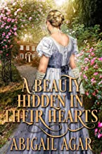 A Beauty Hidden in their Hearts: A Historical Regency Romance Book (English Edition)