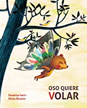 Oso quiere volar (Bear Wants to Fly) (Spanish Edition)