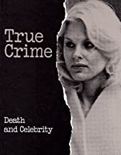 Death and Celebrity (True Crime)