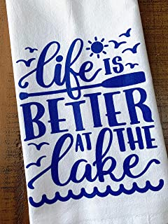 Lake House Kitchen Towel Life is Better at the Lake