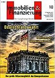 Immobilien & Finanzierung 18 2017 Deutschland w�hlt Zeitschrift Magazin Einzelheft Heft Langfristiger Kredit