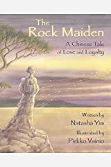 The Rock Maiden: A Chinese Tale of Love and Loyalty Kindle Edition