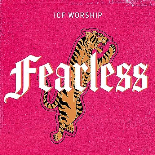 ICF Worship - Fearless (2019)