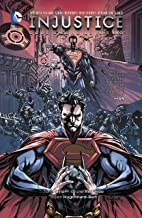 Injustice: Gods Among Us Year 2 Vol. 1 (Injustice: Gods Among Us Year 2 series)