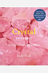 The Crystal Experience: Your Complete Crystal Workshop in a Book (Experience Series 2) Kindle Edition