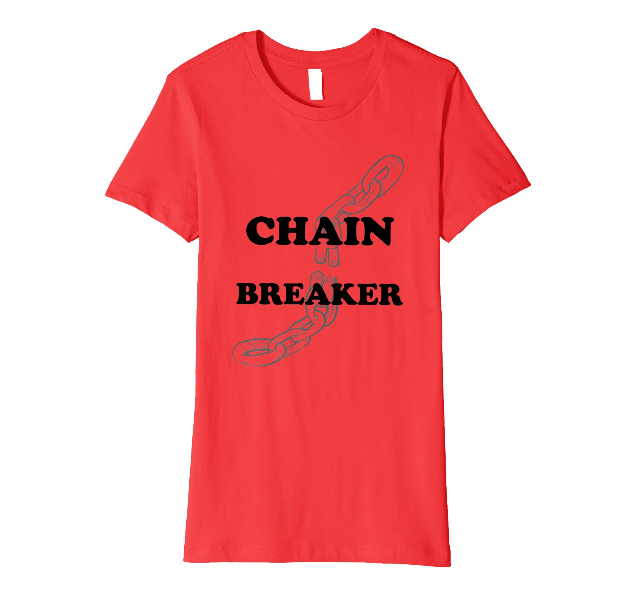 Amazon Chain Breaker Inspirational Quote T Shirts For Men