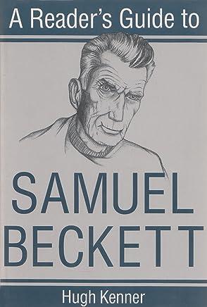 A Readers Guide to Samuel Beckett