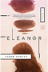 Eleanor: A Novel Kindle Edition