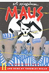 Maus II: A Survivor's Tale: And Here My Troubles Began: 02 (Pantheon Graphic Library) Paperback