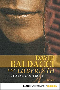 Das Labyrinth (Total Control): Roman (German Edition)