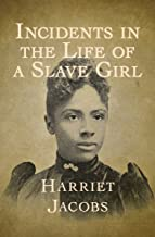 Incidents in the Life of a Slave Girl (English Edition)